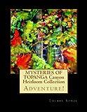 MYSTERIES of TOPANGA Canyon Heirloom Collection, Laurel Sobol, 1482097621