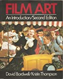Film Art : An Introduction, Bordwell, David and Thompson, Kristin, 0394352378