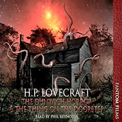 The Dunwitch Horror & The Thing at the Doorstep