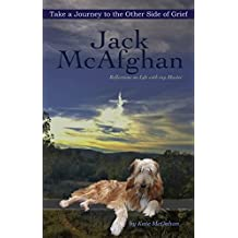 JACK McAFGHAN:: A Journey to the Other Side of Grief