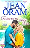 Falling for the Single Dad: A Single Dad Romance (The Summer Sisters Book 3)