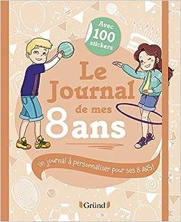 Le Journal De Mes 8 Ans Amazon Fr Frederique Corre Montagu