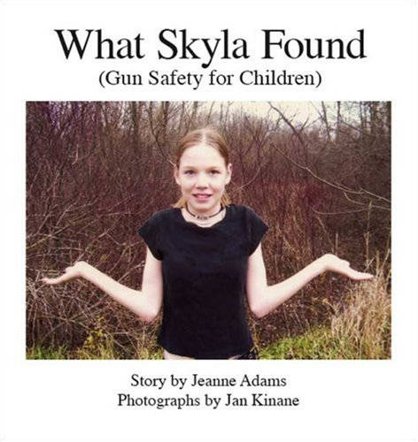 What Skyla Found: Gun Safety For Children