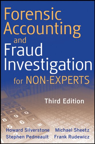 Download Forensic Accounting and Fraud Investigation for Non-Experts Pdf