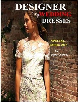 Designer Wedding Dresses Special Edition 2015 (Volume 1)
