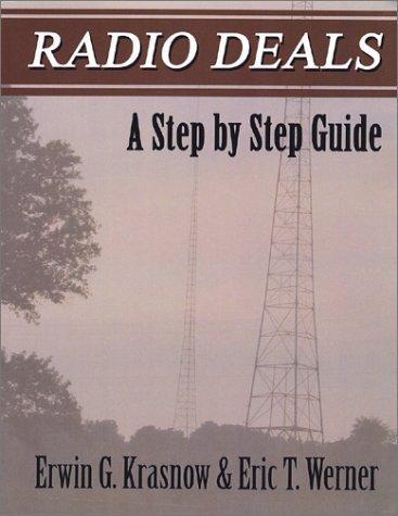 Radio Deals: A Step by Step Guide by Erwin G. Krasnow (2002-01-31) PDF