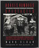 Hoaxes, Humbugs and Spectacles, Mark Sloan and Roger Manley, 0394585119