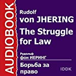 The Struggle for Law [Russian Edition] | Rudolf von Jhering