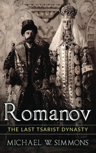 Romanov: The Last Tsarist Dynasty