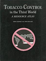 Tobacco control in the Third World: A resource atlas