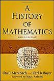 A History of Mathematics, Third Edition