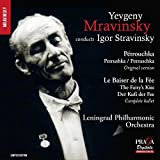 Yevgeny Mravinsky conducts Igor Stravinsky (Petrushka [1947 revision], The Fairy's Kiss [complete]) by Leningrad Philharmonic Orchestra (2015-11-13)