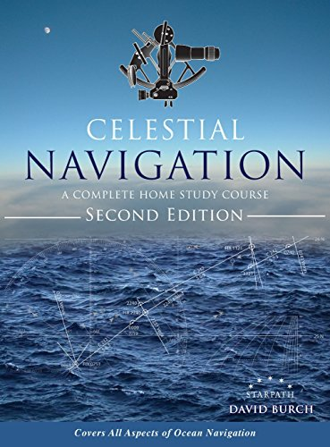 Celestial Navigation: A Complete Home Study Course, Second Edition, Hardcover