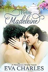Petite Madeleine: Drew's Story (Meadows Shore Book 3)