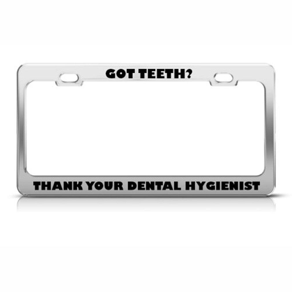 GoT Zähne? Thank dentalhygieniker Karriere Nummernschild Rahmen ...