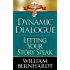Dynamic Dialogue: Letting Your Story Speak (Red Sneaker Writers Book Series 4)