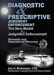 Diagnostic & Prescriptive Judgment Enforcement: The New Model for Judgment Recovery