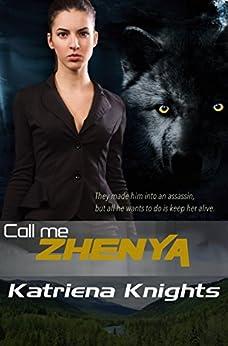 Call Me Zhenya - Kindle edition by Katriena Knights