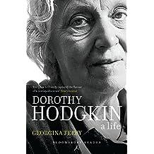 Dorothy Hodgkin: A Life (Bloomsbury Reader)