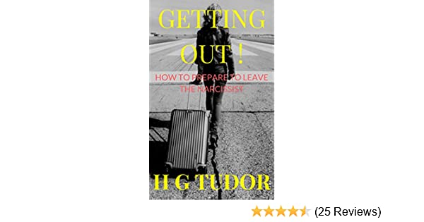 Getting Out! How to Prepare to Leave the Narcissist