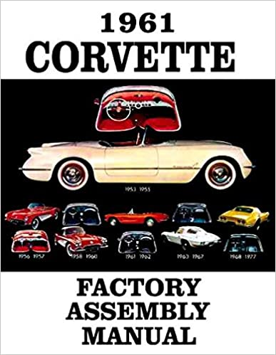 Book FULLY ILLUSTRATED 1961 CORVETTE FACTORY ASSEMBLY INSTRUCTION MANUAL - GUIDE - ALL MODELS Convertible, Hardtop 61