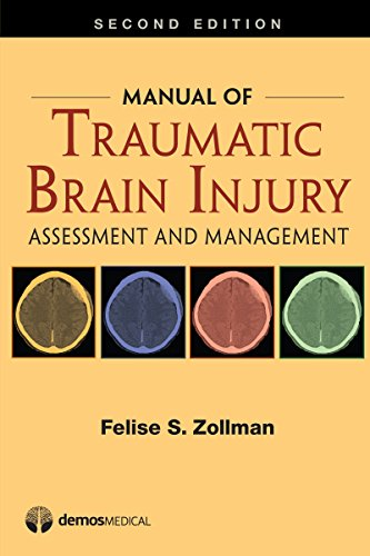 Manual of Traumatic Brain Injury: Assessment and Management by Demos Medical