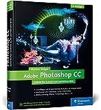 Adobe Photoshop CC: 2. Auflage zu Photoshop CC 2015