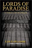 img - for Lords of Paradise by Lon LaFlamme (2000-08-01) book / textbook / text book