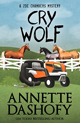 Cry Wolf (A Zoe Chambers Mystery Book 7) by [Dashofy, Annette]