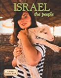 Israel: The People (Lands, Peoples, and Cultures)