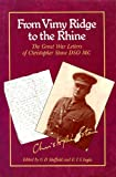 img - for From Vimy Ridge to the Rhine: The Great War Letters of Christopher Stone, D.S.O., M.C. book / textbook / text book