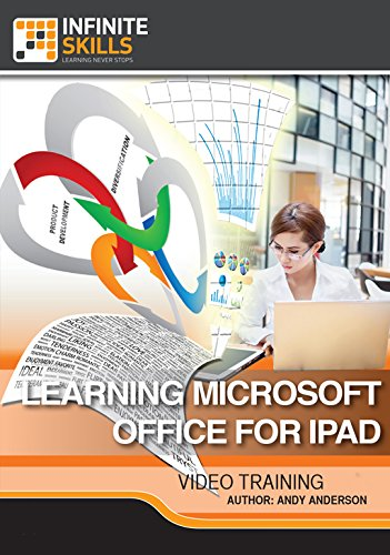Learning Microsoft Office For iPad [Online Code] by Infiniteskills