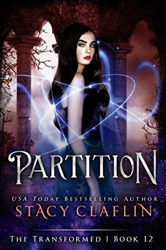 Partition (The Transformed Series Book 12)
