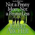 Not a Penny More, Not a Penny Less Hörbuch von Jeffrey Archer Gesprochen von: John Lee