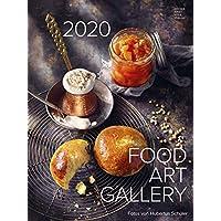 Food Art Gallery 2020 - Rezeptkalender (48 x 64) - Küchenkalender - gesunde Ernährung - Rezepte - Wandkalender - Bildkalender: by Hubertus Schüler & Bettina Matthaei