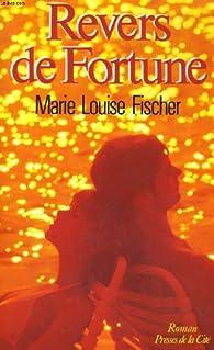 Revers de fortune par Marie-Louise Fischer