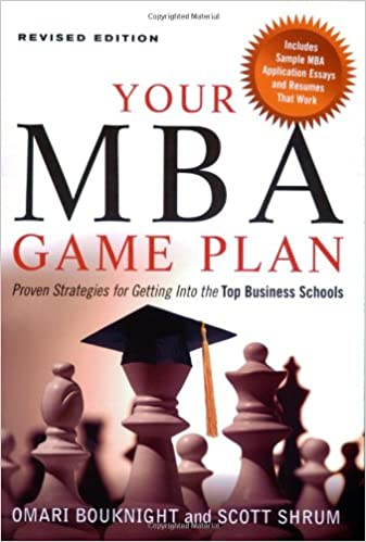 Your Mba Game Plan 2e: Omari Bouknight, Scott Shrum