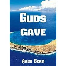Guds gave (Danish Edition)