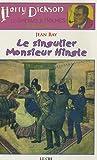 Les Aventures de Harry Dickson, Tome 7 : Le singulier Monsieur Hingle