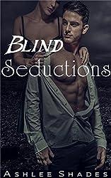 Blind Seductions: A Passionate Billionaire Romance (Submission Series Book 2)