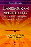 Handbook on Spirituality, Cleveland A. Stark and Dylan C. Bonner, 1619424754