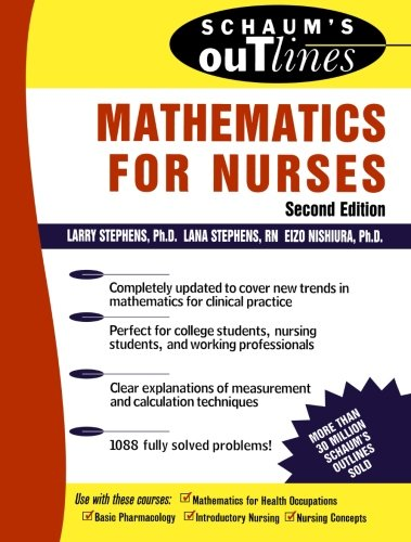 Schaum's Outline of Mathematics for Nurses