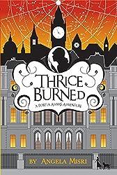 Thrice Burned (A Portia Adams Adventure Book 2)