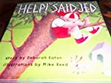 "(""Help!"") Said Jed, Harcourt School Publishers Staff, 0153067152"