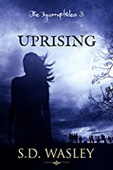 Uprising (The Incorruptibles Book 3) Kindle Edition