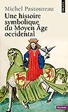 Image de Une histoire symbolique du Moyen Age occidental