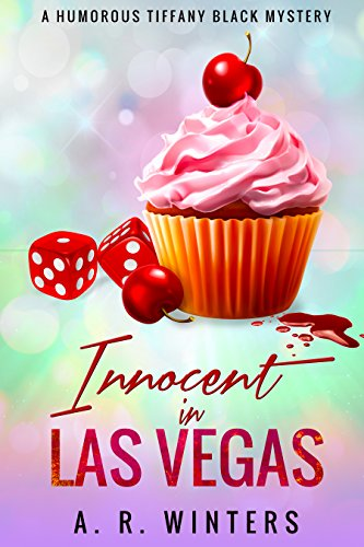 #freebooks – Innocent in Las Vegas: A Humorous Tiffany Black Mystery (Tiffany Black Mysteries Book 1) by A.R. Winters