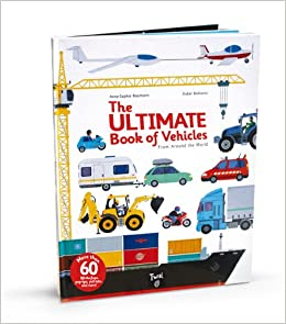 The Ultimate Book Of Vehicles: From Around The World Download Pdf