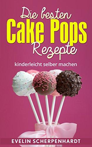 Die Besten Cake Pops Rezepte Kuchen Am Stiel 25 Leckere Rezepte