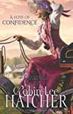 A Vote of Confidence (The Sisters of Bethlehem Springs)